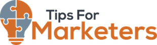 Tips For Marketers